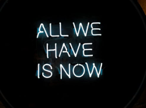 2019-12-30 09_44_00-White All We Have Is Now Neon Signage on Black Surface · Free Stock Photo